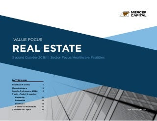 Mercer Capital's Value Focus: Real Estate Industry - Q2 2018 - Segment Focus: Healthcare Facilities