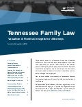 Mercer Capital's Tennessee Family Law | 2Q 2018 | Valuation & Forensic Insights for Attorneys
