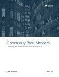 Community Bank Mergers: Creating the Potential for Shared Upside | Mercer Capital | January 2013