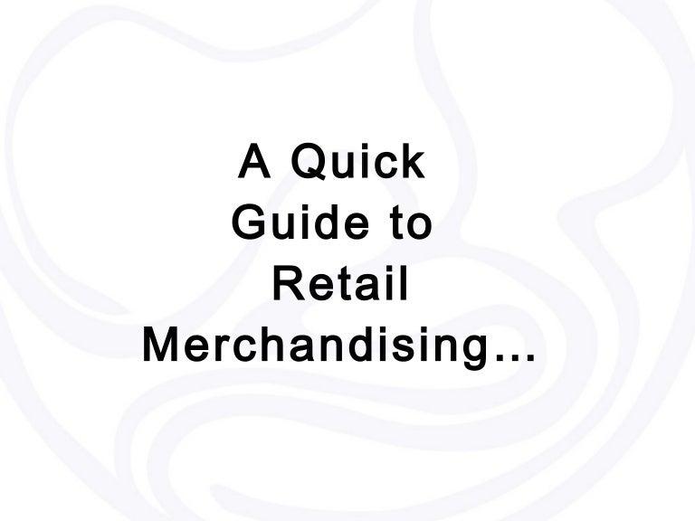 Merchandising guide