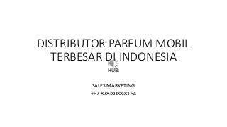 WA +62 878-8088-8154, TERMURAH !!! Distributor parfum mobil ingot batam