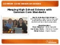 Gale, Cengage Learning Webinar, Merging High School Science with Common Core Standards