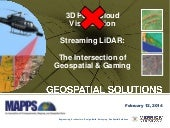 Streaming LiDAR: The Intersection of Geospatial & Gaming