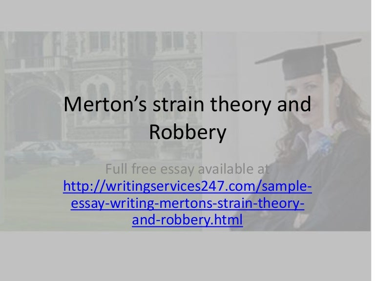 merton s strain theory and robbery