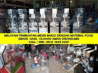 Mesin Pembuat Pentol Bakso di Surabaya 0812 1605 4267