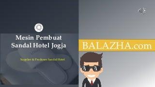 Mesin Pembuat Sandal Hotel Jogja