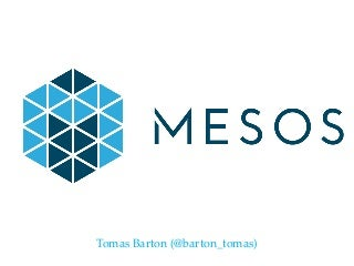 Introduction to Apache Mesos