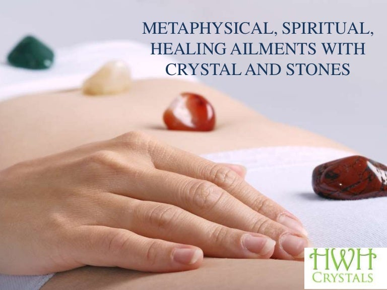 METAPHYSICAL, SPIRITUAL, HEALING AILMENTS With Crystal And Stones
