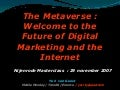 Metaverse, Digital Marketing and the Future of the Web