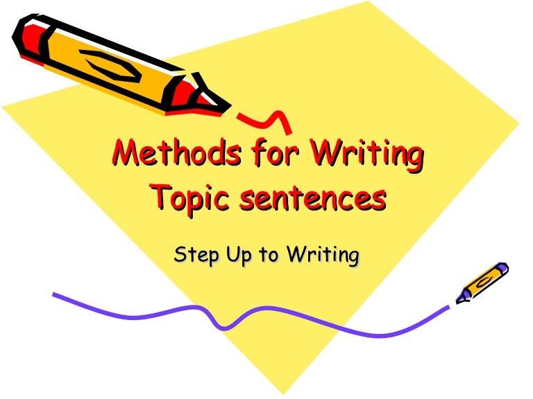 Methods For Writing Topic Sentences