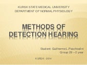 Methods of detection hearing