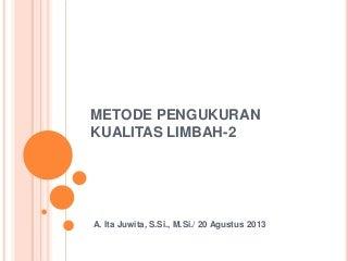 Metode pengukuran kualitas limbah 2