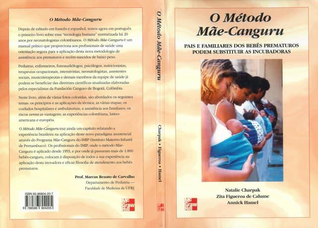 Livro: O Método Mãe-Canguru: pais e familiares dos PREMATUROS podem substituir as incubadoras