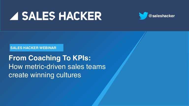 From Coaching To KPIs How Metric Driven Sales Teams Create Winning Cultures