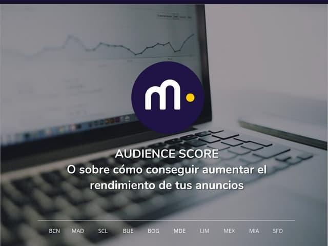 #Metricsday2017 Mejorando el ROA de nuestro remarketing a través del Audience Score. Fernando Gavarrón