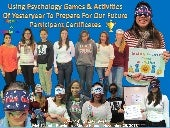 Using Psychology Games & Activities of Yesteryear To Prepare For Our Future The Met School November 25, 2013 Champion and Semifinalist Certificates