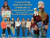Using Psychology Games & Activities of Yesteryear To Prepare For Our Future!!! The Met School November 25, 2013 Photo Album