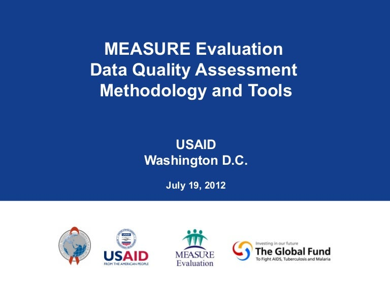 Measure Evaluation Data Quality Assessment Methodology And Tools
