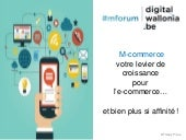 MForum20 Digital Wallonie M-commerce - @thierry pires