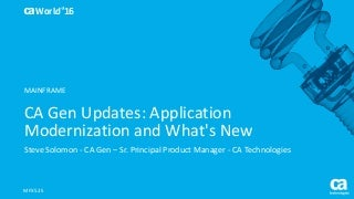 CA Gen Updates: Application Modernization and What's New