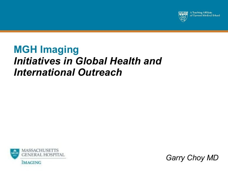 itiatives in Global Health and International Outreach at MGH Imaging