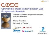 I-Know presentation: CODE - Commerically empowered Linked Open Data Ecosystems in Research