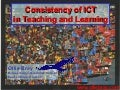 MGS Consistency of ICT in Teaching And Learning