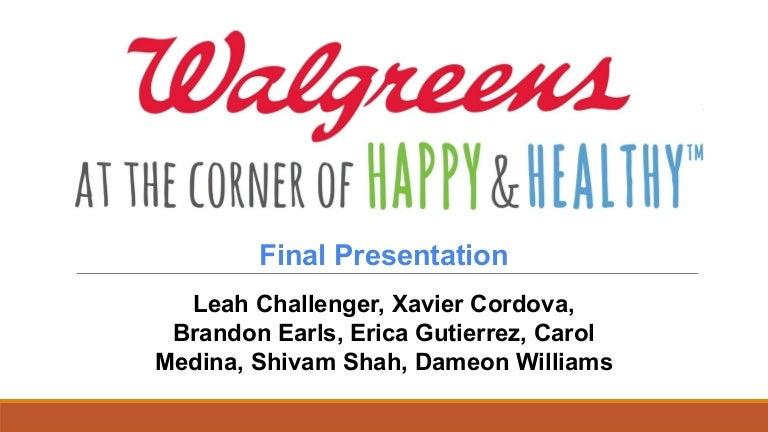 MGT 450 Final Presentation Walgreens