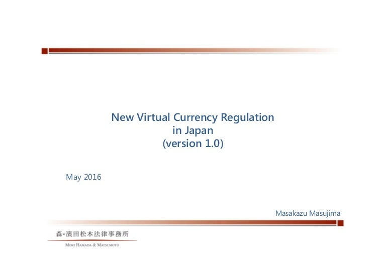 Japan's virtual currency regulations ver1 0