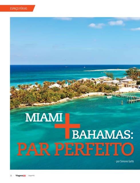 MIAMI + BAHAMAS: SPECIAL LUXURY TRAVEL
