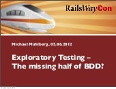 Michael mahlberg exploratory-testing-the_missing_half_of_bdd