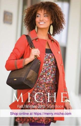 Miche Bag Fall and Winter Catalog 2015 https://merry.miche.com