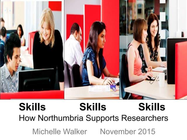 Skills, Skills, Skills: How Northumbria Supports Researchers