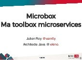 Microbox : Ma toolbox microservices - Julien Roy