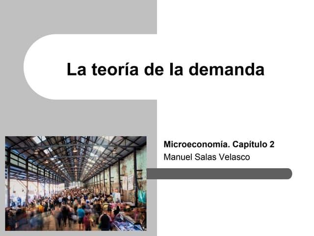 Microeconomía Cap. 2 Teoría demanda
