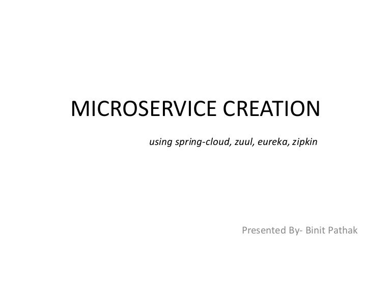 Microservice creation using spring cloud, zipkin, ribbon