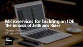 Microservices for building an IDE – The innards of JetBrains Rider - TechDays Finland