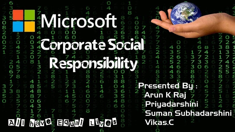 csr of microsoft Microsoft is the most socially responsible country in the world, but while the techology giant excels at corporate social responsibility (csr) many companies aren't and the impact of such programs largely goes unnoticed by consumers, according to the reputation institute.