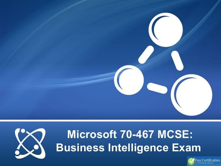 Microsoft 70 467 Mcse Business Intelligence Exam
