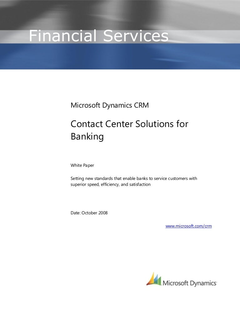 Microsoft Dynamics Crm - Contact Center Solutions Whitepaper