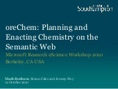 oreChem: Planning and Enacting Chemistry on the Semantic Web