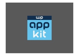 Building a mobile app connected to WordPress with WP-AppKit