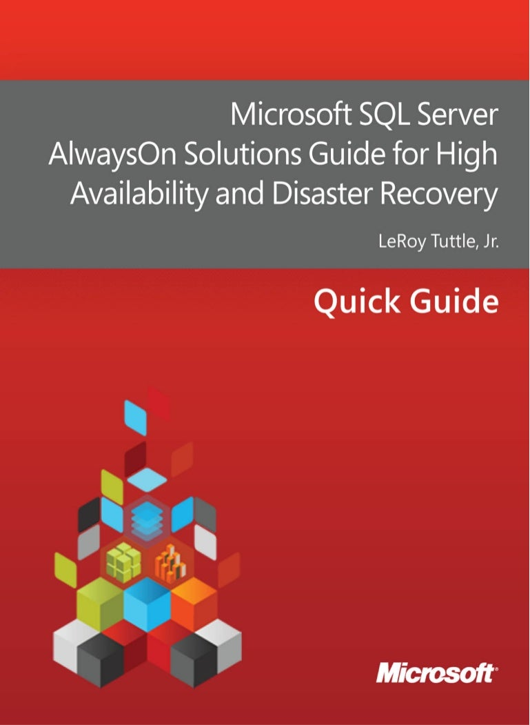 Microsoft SQL Server always on solutions guide for high