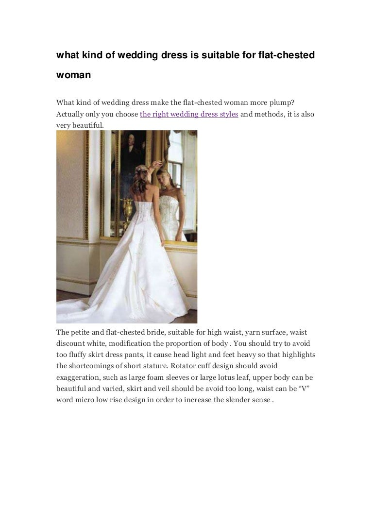 What Kind Of Wedding Dress Is Suitable For Flat Chested Woman