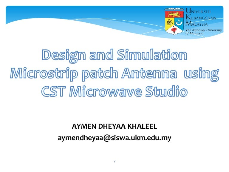 Design and Simulation Microstrip patch Antenna using CST