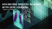 Advancing Medical Imaging with Deep Learning