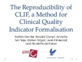 The Reproducibility of CLIF, a Method for Clinical Quality Indicator Formalisation
