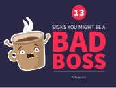 13 Signs You Might Be A Bad Boss