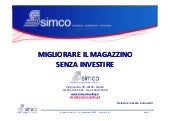 Workshop_Migliorare senza investire 21 novembre 2013 Global Logistics Lazise