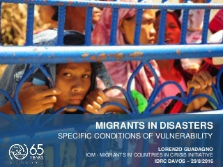 Migrants in Disasters, Specific Conditions of Vulnerability, Lorenzo GUADAGNO